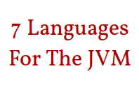 7 Languages For The JVM